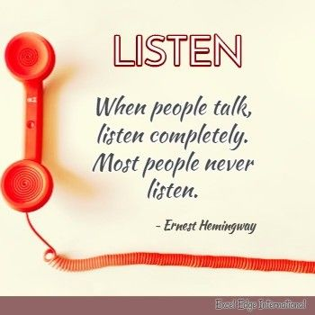 Quote from Ernest Hemingway to become better active listener
