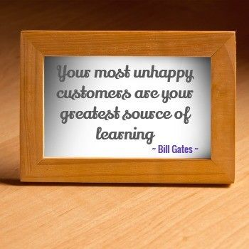 Bill Gates Quote to Learn from Bad Customer Service