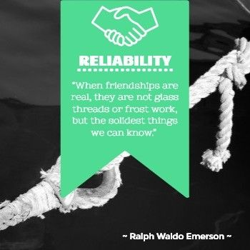 Reliability Quote by Ralph Waldo Emerso