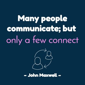 John Maxwell - Communicate to Connect